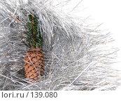 Купить «Ветка ели с шишкой в мишуре», фото № 139080, снято 30 октября 2007 г. (c) Иван / Фотобанк Лори