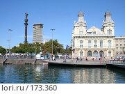 Купить «Вид Барселоны со стороны моря с памятником Колумбу», фото № 173360, снято 18 сентября 2005 г. (c) Солодовникова Елена / Фотобанк Лори
