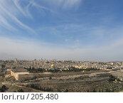 Купить «Вид на Иерусалим», фото № 205480, снято 30 ноября 2007 г. (c) Юлия Селезнева / Фотобанк Лори