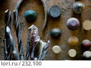 Купить «Сверла и шлифы», фото № 232100, снято 25 декабря 2007 г. (c) Виноградов Илья Владимирович / Фотобанк Лори