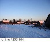 Зимняя деревня, вечереет, фото № 253964, снято 5 января 2008 г. (c) Анастасия Некрасова / Фотобанк Лори