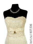 Купить «Свадебное платье», фото № 437536, снято 19 августа 2008 г. (c) Goruppa / Фотобанк Лори
