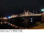 Старый мост Тверь (2010 год). Редакционное фото, фотограф Константин Попов / Фотобанк Лори