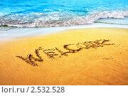 """Пляж, надпись на песке """" Welcome """" (2010 год). Стоковое фото, фотограф ElenArt / Фотобанк Лори"""
