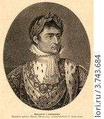 Купить «Портрет Императора Наполеона Первого», фото № 3743684, снято 27 февраля 2020 г. (c) Юрий Кобзев / Фотобанк Лори
