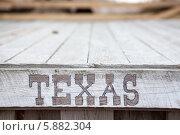 "Купить «Надпись ""Texas"" на деревянных досках», фото № 5882304, снято 13 апреля 2014 г. (c) Кекяляйнен Андрей / Фотобанк Лори"