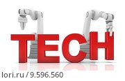 Купить «Industrial robotic arms building TECH word», фото № 9596560, снято 26 мая 2020 г. (c) PantherMedia / Фотобанк Лори