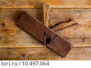 Купить «carpenter vintage wood planer tool planer rusted», фото № 10497064, снято 24 июля 2019 г. (c) PantherMedia / Фотобанк Лори