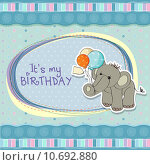 Купить «baby boy birthday card with elephant», фото № 10692880, снято 23 февраля 2019 г. (c) PantherMedia / Фотобанк Лори