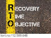Купить «Business Acronym RTO as RECOVERY TIME OBJECTIVE», фото № 12589648, снято 25 июня 2019 г. (c) PantherMedia / Фотобанк Лори
