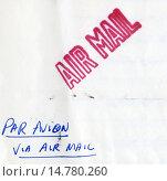 Купить «Штамп AIR MAIL на конверте», фото № 14780260, снято 21 ноября 2019 г. (c) Алёшина Оксана / Фотобанк Лори
