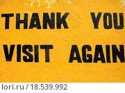 Купить «Thank you, visit again», фото № 18539992, снято 23 июля 2019 г. (c) easy Fotostock / Фотобанк Лори