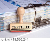 Купить «Certified - rubber stamp with binder», фото № 18566244, снято 16 июня 2019 г. (c) PantherMedia / Фотобанк Лори