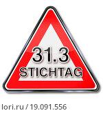 Купить «Schild Stichtag 31.3», фото № 19091556, снято 15 ноября 2018 г. (c) easy Fotostock / Фотобанк Лори