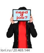 Купить «girl holding tablet with need a job text», фото № 20469144, снято 10 февраля 2013 г. (c) easy Fotostock / Фотобанк Лори