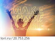 Composite image of make impossible possible, фото № 20753256, снято 24 февраля 2017 г. (c) Wavebreak Media / Фотобанк Лори