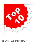 Купить «Top Ten Sticker Showing Best Finest And Rated», фото № 23938592, снято 24 октября 2014 г. (c) easy Fotostock / Фотобанк Лори