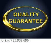 Купить «Quality Guarantee Sign Meaning Display Ensure And Warrantee», фото № 23938696, снято 30 октября 2014 г. (c) easy Fotostock / Фотобанк Лори