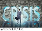 Купить «Businessman in crisis business concept», фото № 24167432, снято 29 февраля 2020 г. (c) Elnur / Фотобанк Лори