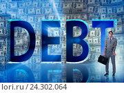 Купить «Businessman in debt business concept», фото № 24302064, снято 21 ноября 2019 г. (c) Elnur / Фотобанк Лори