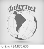 Globe. Internet concept. Global network., фото № 24876636, снято 16 января 2017 г. (c) Александр Якимов / Фотобанк Лори