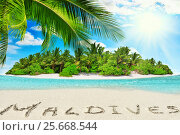 "Купить «Whole tropical island within atoll in tropical Ocean and inscription ""Maldives"" in the sand on a tropical island, Maldives», фото № 25668544, снято 17 января 2016 г. (c) Vitas / Фотобанк Лори"