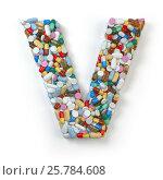 Купить «Letter V. Set of alphabet of medicine pills, capsules, tablets and blisters isolated on white.», фото № 25784608, снято 19 июня 2019 г. (c) Maksym Yemelyanov / Фотобанк Лори