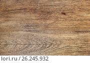 Купить «old wooden board surface background», фото № 26245932, снято 14 февраля 2015 г. (c) Syda Productions / Фотобанк Лори