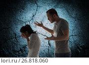 Купить «angry man abusing woman», фото № 26818060, снято 20 января 2017 г. (c) Syda Productions / Фотобанк Лори