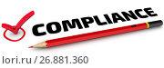 Купить «Compliance. The check mark», иллюстрация № 26881360 (c) WalDeMarus / Фотобанк Лори