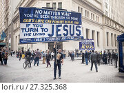 Купить «Religious zealots proselytize on Wall Street in Lower Manhattan in New York on Thursday, November 2, 2017.», фото № 27325368, снято 2 ноября 2017 г. (c) age Fotostock / Фотобанк Лори