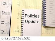 Купить «Policies update text concept», фото № 27685532, снято 20 мая 2019 г. (c) PantherMedia / Фотобанк Лори