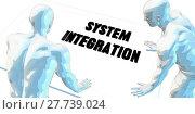 Купить «System Integration», фото № 27739024, снято 16 октября 2018 г. (c) PantherMedia / Фотобанк Лори