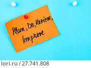 Купить «Plan, Do, Review, Improve written on orange paper note», фото № 27741808, снято 24 сентября 2018 г. (c) PantherMedia / Фотобанк Лори
