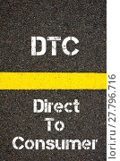 Купить «Business Acronym DTC Direct To Consumer», фото № 27796716, снято 22 марта 2019 г. (c) PantherMedia / Фотобанк Лори