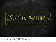 Купить «Departure sign as found in airport terminals», фото № 27826908, снято 21 февраля 2019 г. (c) PantherMedia / Фотобанк Лори