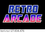 Купить «Horizontal retro arcade text illustration background», фото № 27834476, снято 25 июня 2019 г. (c) PantherMedia / Фотобанк Лори