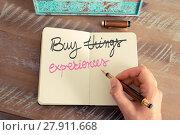 Купить «Handwritten text Buy Experiences instead of Things», фото № 27911668, снято 25 мая 2018 г. (c) PantherMedia / Фотобанк Лори