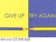 Купить «Give Up versus Try Again contrast concept», фото № 27935620, снято 18 июля 2019 г. (c) PantherMedia / Фотобанк Лори