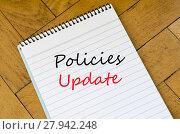 Купить «Policies update text concept», фото № 27942248, снято 20 мая 2019 г. (c) PantherMedia / Фотобанк Лори