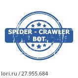 Купить «Spider Crawler Bot Stamp», фото № 27955684, снято 25 февраля 2018 г. (c) PantherMedia / Фотобанк Лори