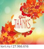 Купить «Give thanks - autumn background.», фото № 27966616, снято 23 марта 2019 г. (c) PantherMedia / Фотобанк Лори