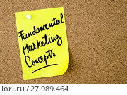 Купить «Fundamental Marketing Concepts text written on yellow paper note», фото № 27989464, снято 25 мая 2018 г. (c) PantherMedia / Фотобанк Лори