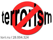 Купить «Stop terrorism sign in red», фото № 28004324, снято 16 июня 2019 г. (c) PantherMedia / Фотобанк Лори