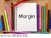 Купить «Margin text concept», фото № 28022332, снято 19 октября 2018 г. (c) PantherMedia / Фотобанк Лори