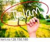 Купить «Man Hand writing Islam with black marker on visual screen», фото № 28150180, снято 22 июля 2018 г. (c) easy Fotostock / Фотобанк Лори