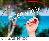 Man Hand writing Buen Viaje (Good Trip in Spanish) with black marker on visual screen. Стоковое фото, фотограф Zoonar/www.netsay.ne / easy Fotostock / Фотобанк Лори