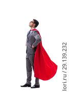 Купить «The super hero businessman isolated on white background», фото № 29139232, снято 28 июля 2017 г. (c) Elnur / Фотобанк Лори