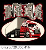 Купить «Vector cartoon semi truck with vintage lettering poster», иллюстрация № 29306416 (c) Александр Володин / Фотобанк Лори