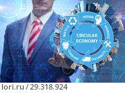 Купить «Concept of circular economy with businessman», фото № 29318924, снято 15 ноября 2018 г. (c) Elnur / Фотобанк Лори